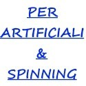 per artificiali e spinning
