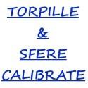 torpille e sfere calibrate